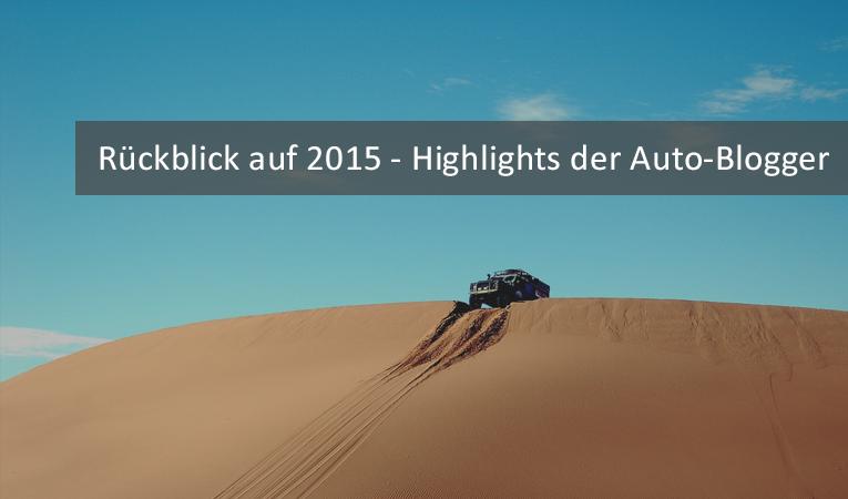rueckblick-2015-auto-blogger-autoblogger